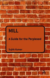 Mill:AGuideforthePerplexed[SujithKumar]
