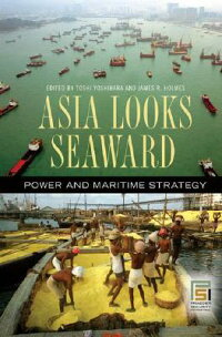 Asia_Looks_Seaward:_Power_and