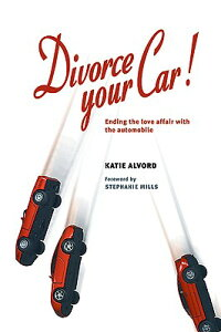 Divorce_Your_Car!:_Ending_the