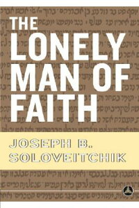 The_Lonely_Man_of_Faith: