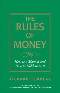 The_Rules_of_Money:_How_to_Mak