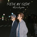 SIDE BY SIDE (初回限定盤 CD+DVD)
