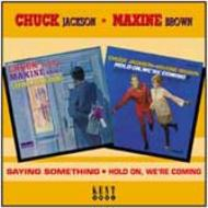 【輸入盤】SayingSomething/HoldOnWe'reComing[ChuckJackson/MaxineBrown]