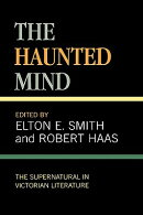 The Haunted Mind: The Supernatural in Victorian Literature
