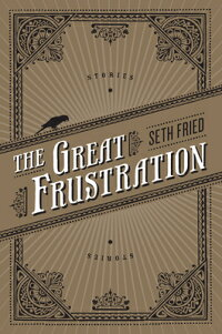 TheGreatFrustration:Stories