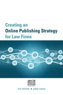 Creating an Online Publishing Strategy for Law Firms
