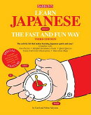 Learn Japanese the Fast and Fun Way [With Dictionary]