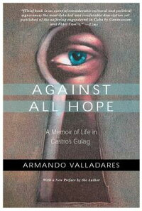 Against_All_Hope:_A_Memoir_of
