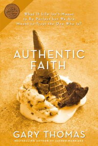 Authentic_Faith:_The_Power_of