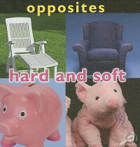 Opposites:_Hard_and_Soft