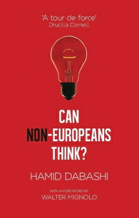 CanNon-EuropeansThink?[HamidDabashi]