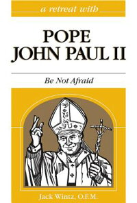 John_Paul_II:_Be_Not_Afraid