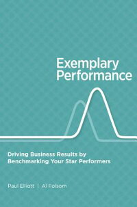 ExemplaryPerformance:DrivingBusinessResultsbyBenchmarkingYourStarPerformers[P.Elliot]