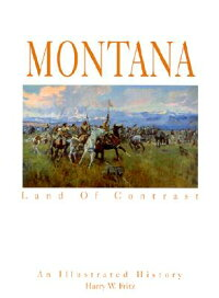 Montana:_Land_of_Contrast