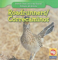 Roadrunners/Correcaminos