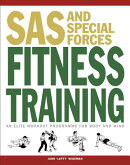SAS and Special Forces Fitness Training: An Elite Workout Programme for Body and Mind