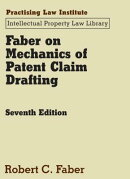 Faber on Mechanics of Patent Claim Drafting