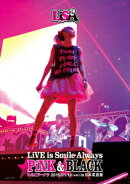 LiVE is Smile Always 〜PiNK&BLACK〜 in 日本武道館 「いちごドーナツ」 2015/01/10(sat)