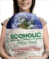Ecoholic:_Your_Guide_to_the_Mo