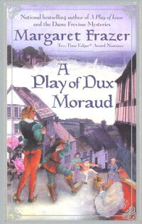 A_Play_of_Dux_Moraud