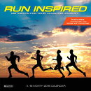 Run Inspired Calendar: Motivation for Your Yearlong Journey