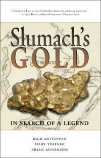 Slumach's_Gold:_In_Search_of_a
