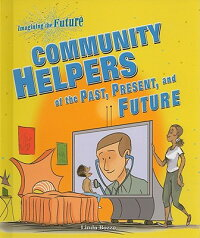Community_Helpers_of_the_Past,