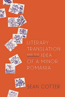 Literary Translation and the Idea of a Minor Romania