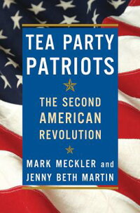 TeaPartyPatriots:TheSecondAmericanRevolution