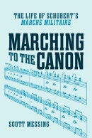 Marching to the Canon: The Life of Schubert's -Marche Militaire-