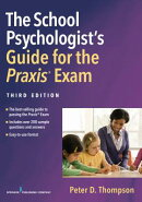 The School Psychologist's Guide for the Praxis(r) Exam