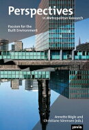 Perspectives in Metropolitan Research 2: Passion for Built Environment