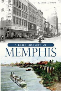 ABriefHistoryofMemphis