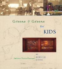 Greene_&_Greene_for_Kids