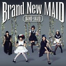 Brand New MAID (Type-A CD+DVD)
