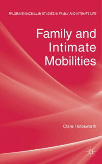 FamilyandIntimateMobilities[ClareHoldsworth]