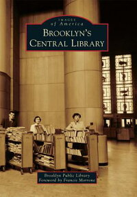 Brooklyn'sCentralLibrary[BrooklynPublicLibrary]