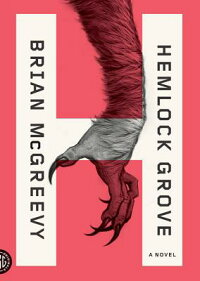 HemlockGrove:Or,theWiseWolf