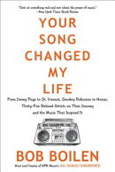 Your Song Changed My Life: From Jimmy Page to St. Vincent, Smokey Robinson to Hozier, Thirty-Five Be
