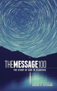 Message100DevotionalBible-MS:TheStoryofGodinSequence[EugeneH.Peterson]