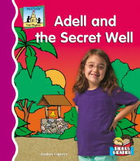 Adell_and_the_Secret_Well