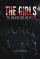 The Girls 'Til Death Do Us Part