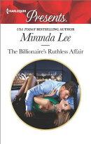The Billionaire's Ruthless Affair