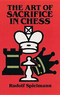 ART_OF_SACRIFICE_IN_CHESS,THE