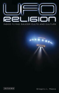 UFO_Religion:_Inside_Flying_Sa