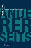 Andererseits - Yearbook of Transatlantic German Studies: Vol. 4, 2015
