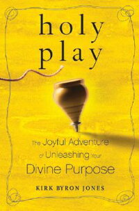 Holy_Play:_The_Joyful_Adventur