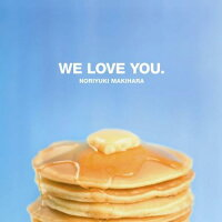 WE_LOVE_YOU.