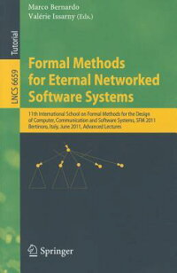 FormalMethodsforEternalNetworkedSoftwareSystems:11thInternationalSchoolonFormalMethodsf