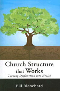 Church_Structure_That_Works:_T